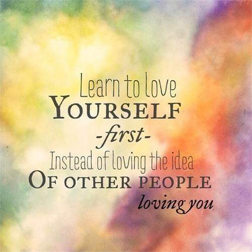 learn-to-love-yourself-first-quoteslearn-to-love-yourself-first-quotes-pinterest-cctzwcxu